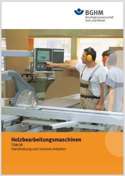 【BGHM】 Berufsgenossenschaft Holz und Metall